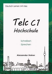 Telc C1 Hochschule mündlicher und schriftlicher Ausdruck